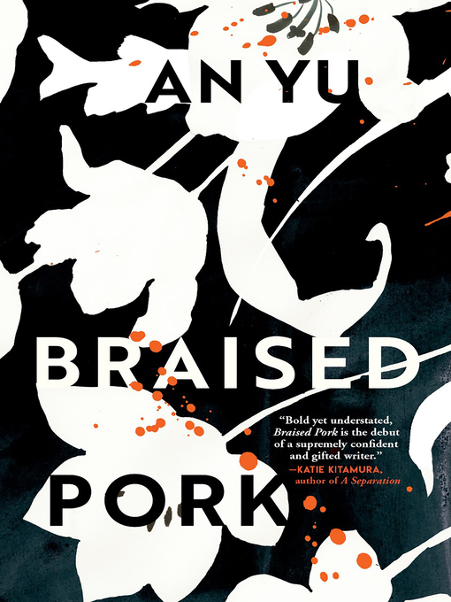 Title details for Braised Pork by An Yu - Available