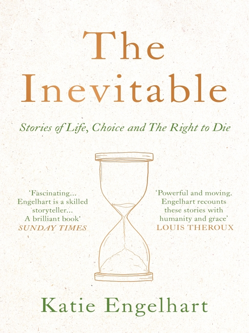 Title details for The Inevitable by Katie Engelhart - Wait list