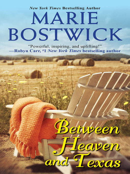 Title details for Between Heaven and Texas by Marie Bostwick - Available