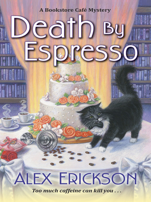 Title details for Death by Espresso by Alex Erickson - Available