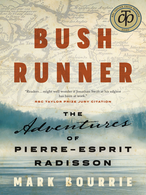 Title details for Bush Runner by Mark Bourrie - Available