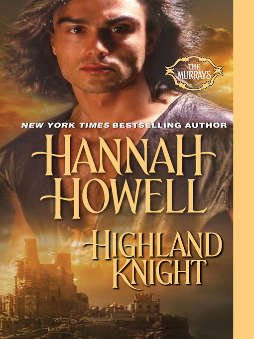 Title details for Highland Knight by Hannah Howell - Wait list