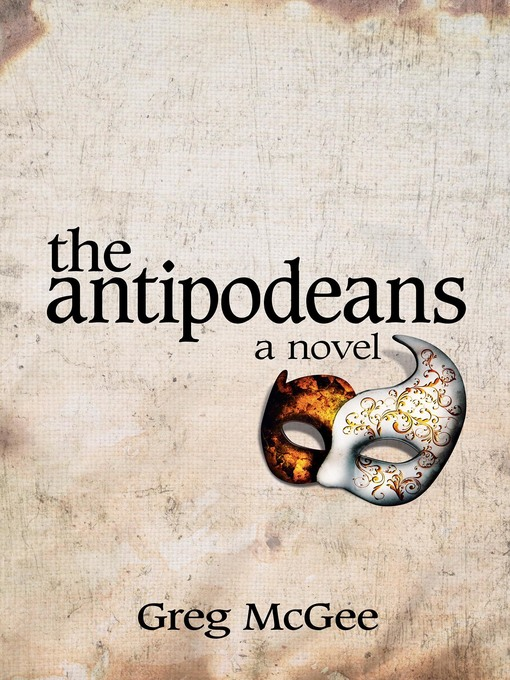 Title details for The Antipodeans by Greg McGee - Available