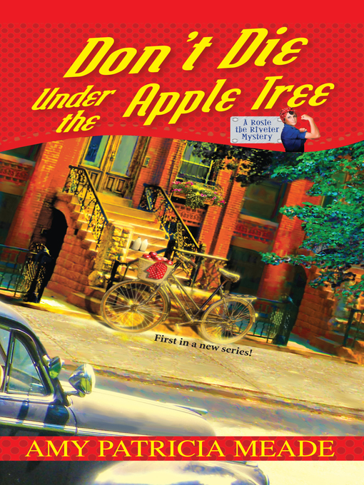 Title details for Don't Die Under the Apple Tree by Amy Patricia Meade - Available