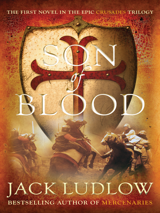 Title details for Son of Blood by Jack Ludlow - Available