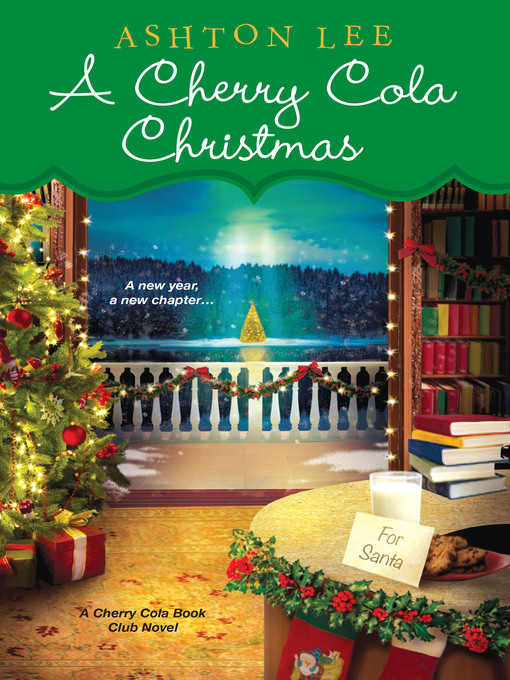 Title details for A Cherry Cola Christmas by Ashton Lee - Available