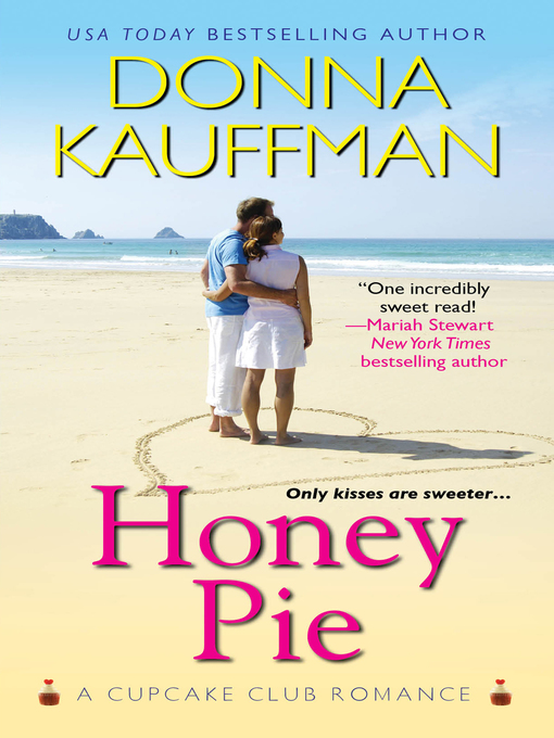 Title details for Honey Pie by Donna Kauffman - Wait list