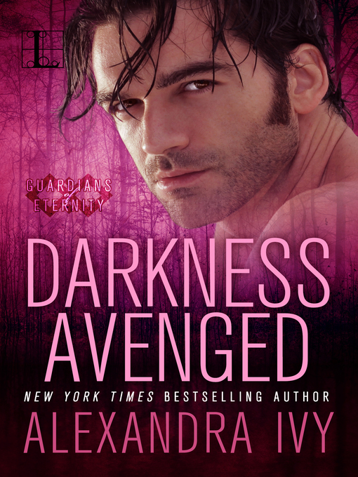 Title details for Darkness Avenged by Alexandra Ivy - Available