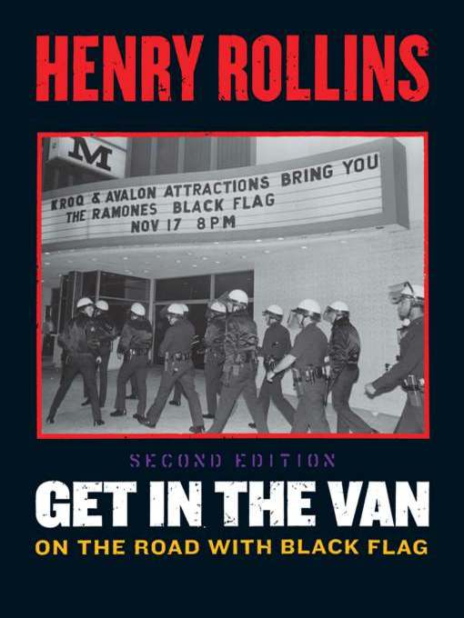 Title details for Get in the Van by Henry Rollins - Wait list