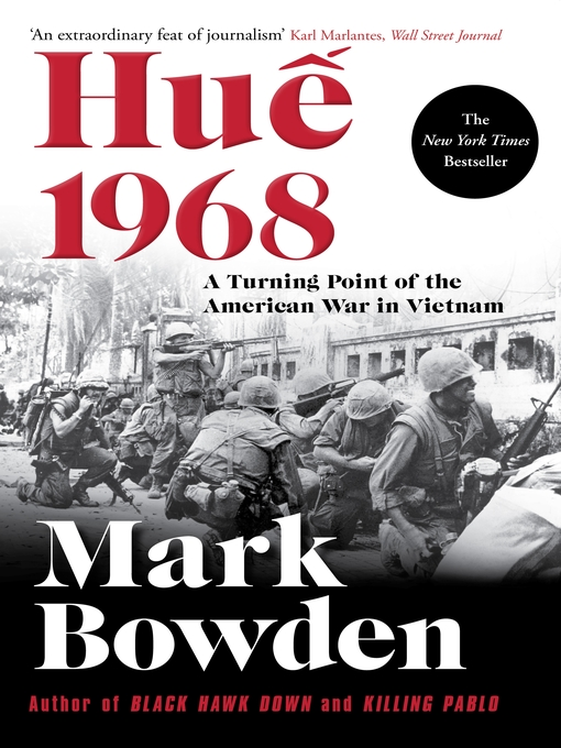 Title details for Hue 1968 by Mark Bowden - Available