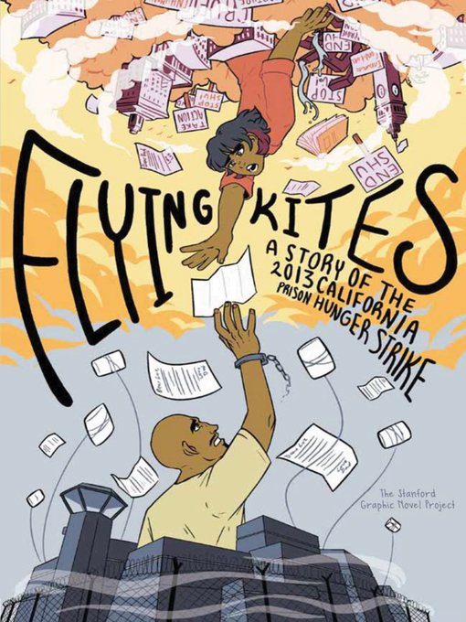 Title details for Flying Kites by Stanford Graphic Novel Project - Available