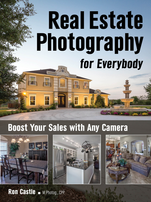 Title details for Real Estate Photography for Everybody by Ron Castle - Available