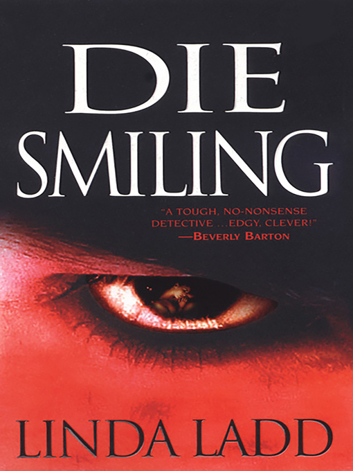 Title details for Die Smiling by Linda Ladd - Available