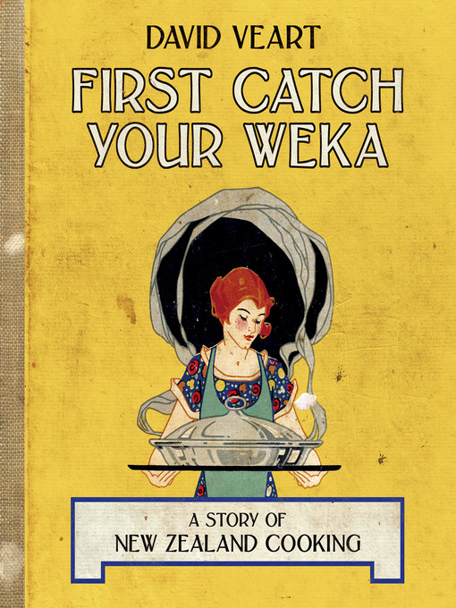 Title details for First, Catch Your Weka by David Veart - Available