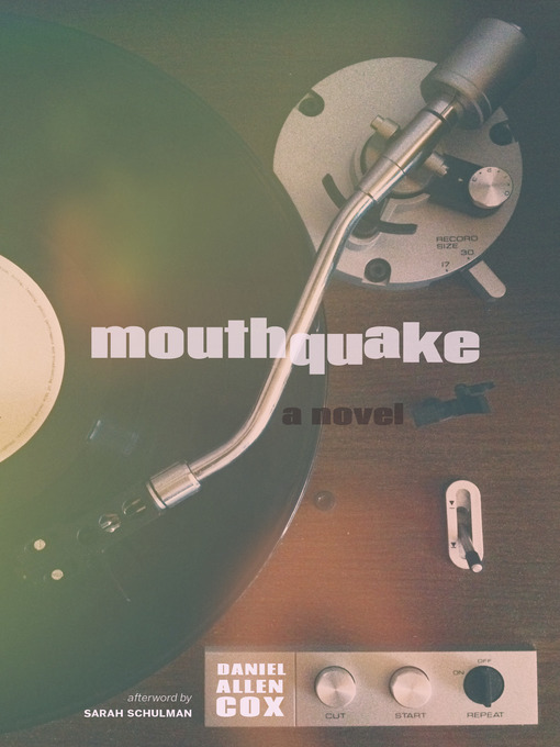 Title details for Mouthquake by Daniel  Allen Cox - Available