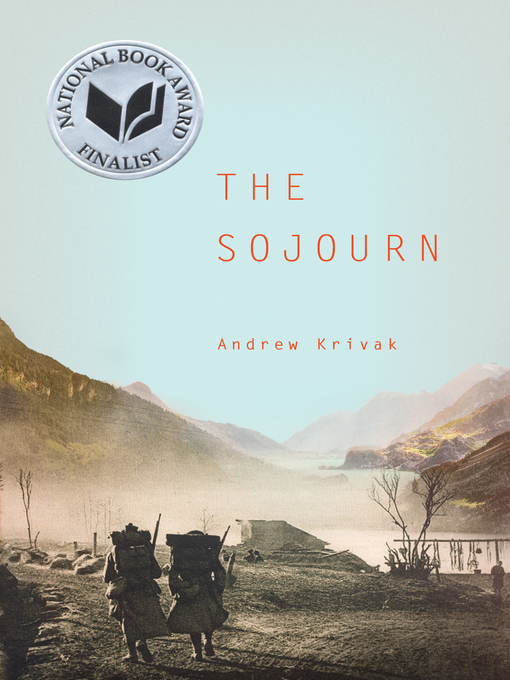 Title details for The Sojourn by Andrew Krivak - Wait list