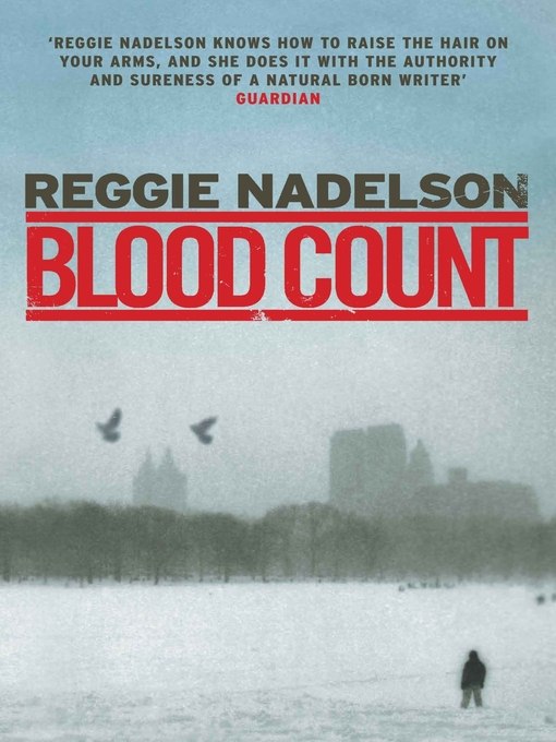Title details for Blood Count by Reggie Nadelson - Available