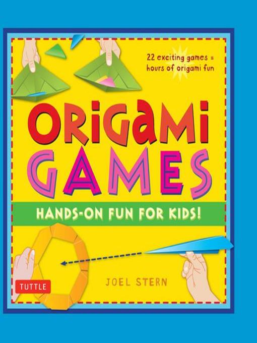 Title details for Origami Games by Joel Stern - Available