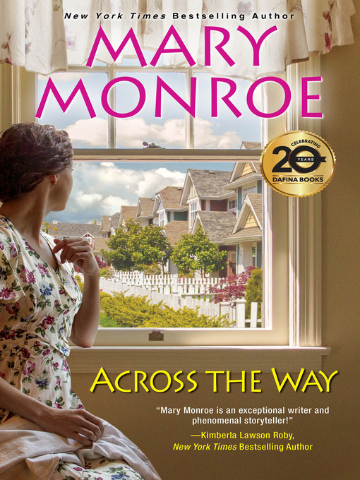 Title details for Across the Way by Mary Monroe - Available