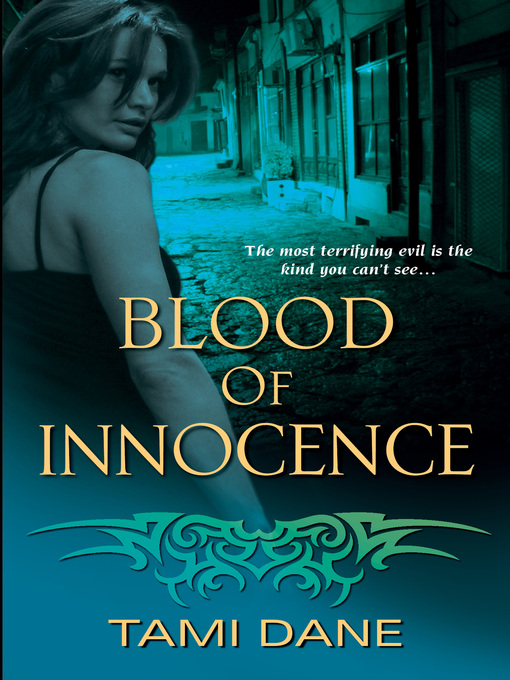 Title details for Blood of Innocence by Tami Dane - Available