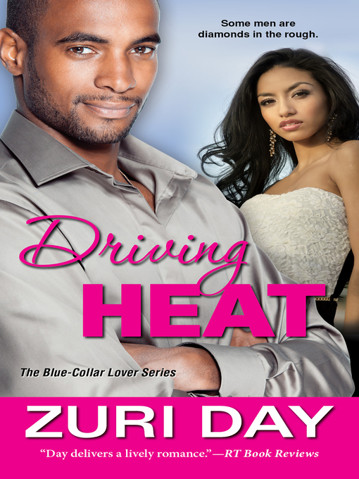 Title details for Driving Heat by Zuri Day - Available