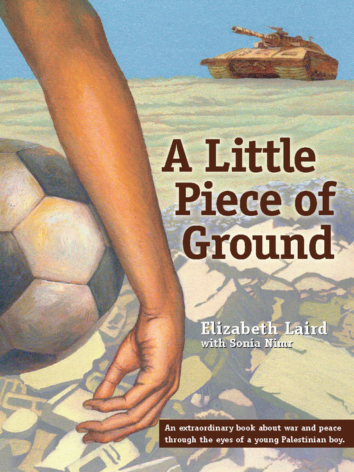 Title details for A Little Piece of Ground by Elizabeth Laird - Available