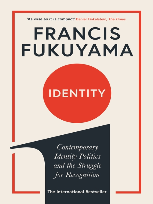 Title details for Identity by Francis Fukuyama - Available