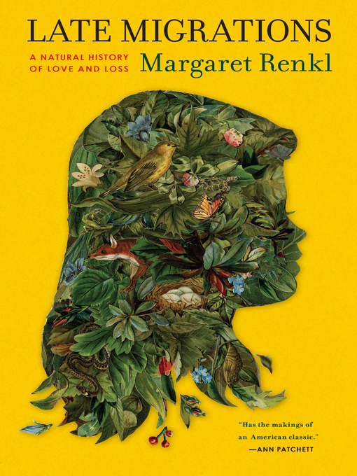 Title details for Late Migrations by Margaret Renkl - Wait list