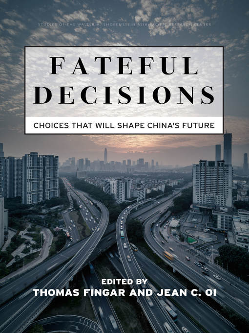 Title details for Fateful Decisions by Thomas Fingar - Available