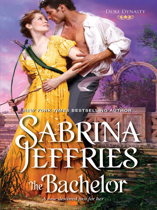 Title details for The Bachelor by Sabrina Jeffries - Available