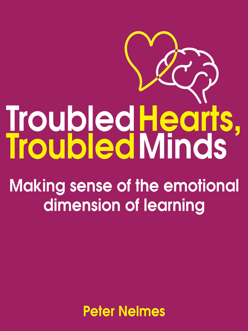 Title details for Troubled Hearts, Troubled Minds by Peter Nelmes - Available