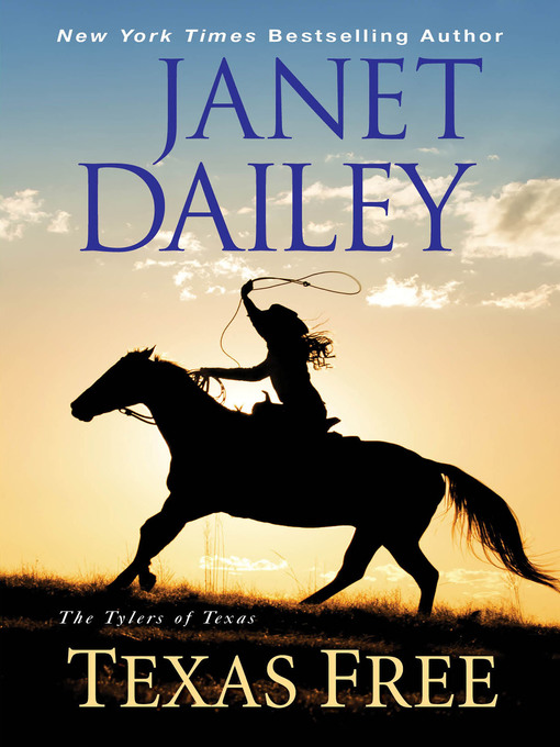 Title details for Texas Free by Janet Dailey - Available