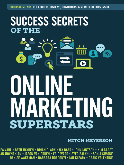 Title details for Success Secrets of the Online Marketing Superstars by Mitch Meyerson - Available