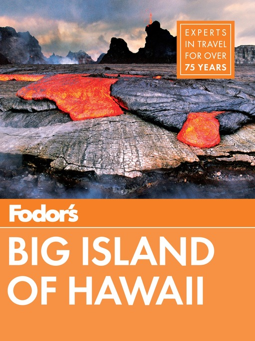 Title details for Fodor's Big Island of Hawaii by Fodor's Travel Guides - Wait list