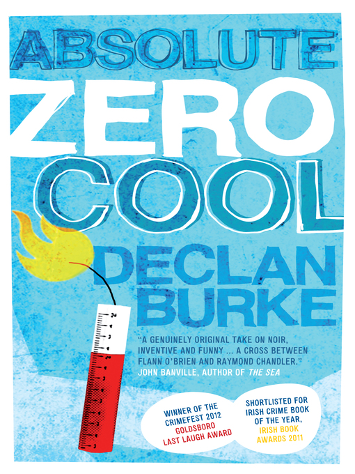 Title details for Absolute Zero Cool by Declan Burke - Available