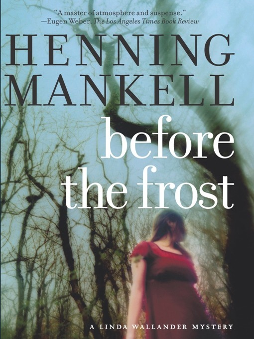 Title details for Before the Frost by Henning Mankell - Available