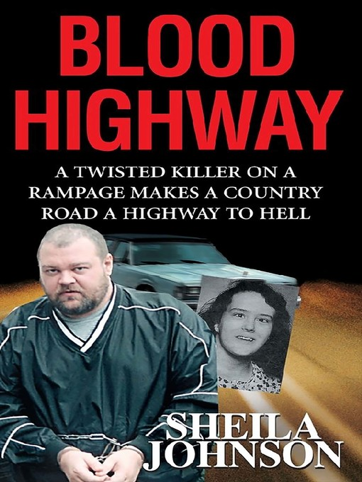 Title details for Blood Highway by Sheila Johnson - Available