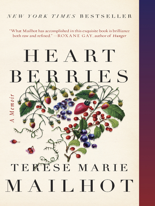 Title details for Heart Berries by Terese Marie Mailhot - Wait list