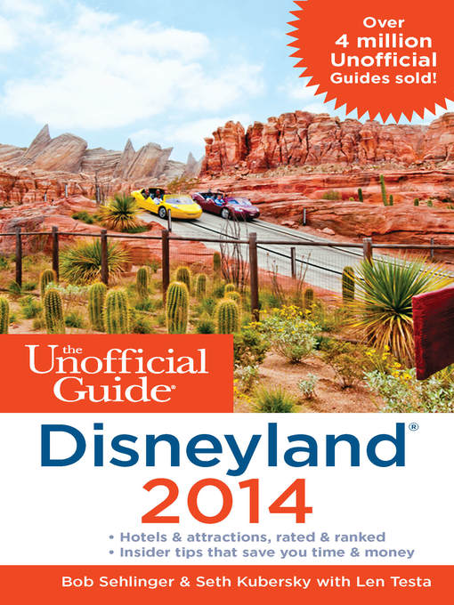 Title details for The Unofficial Guide to Disneyland 2014 by Bob Sehlinger - Wait list