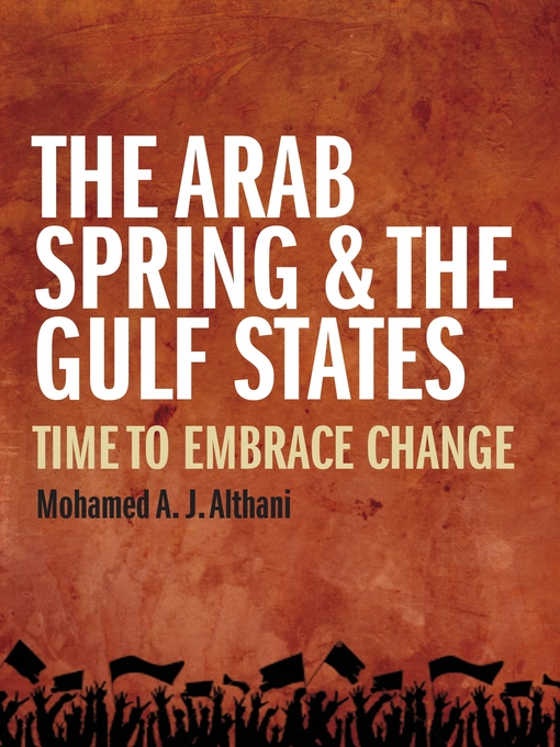 Cover of The Arab Spring and the Gulf States