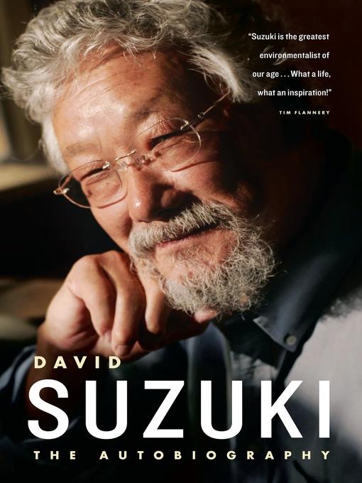 Title details for David Suzuki by David Suzuki - Available