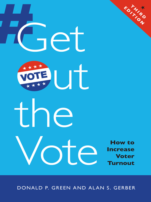 Title details for Get Out the Vote by Donald P. Green - Available