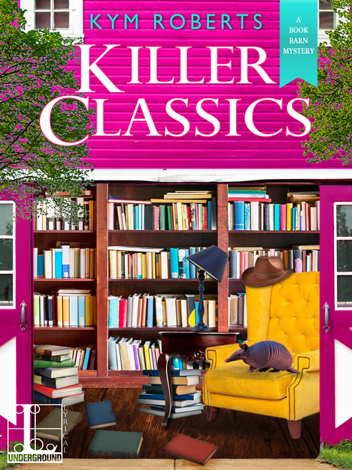 Title details for Killer Classics by Kym Roberts - Available