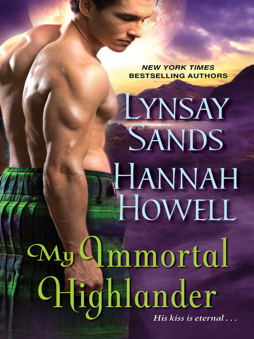 Title details for My Immortal Highlander by Lynsay Sands - Available