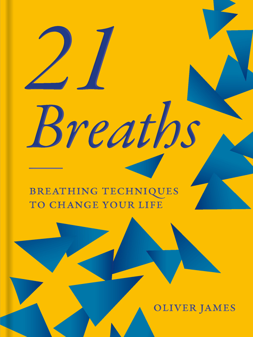 Title details for 21 Breaths by Oliver James - Available