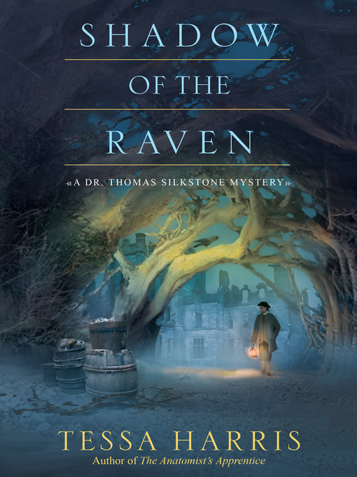Title details for Shadow of the Raven by Tessa Harris - Available
