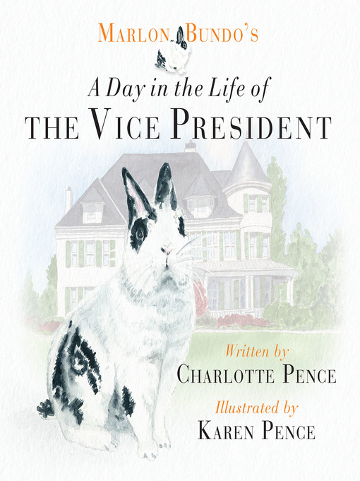 Title details for Marlon Bundo's Day in the Life of the Vice President by Charlotte Pence - Available