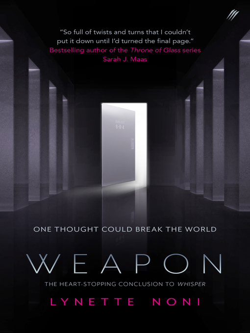 Title details for Weapon by Lynette Noni - Available