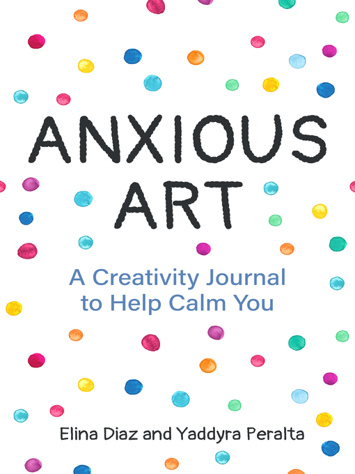 Title details for Anxious Art by Yaddyra Peralta - Available