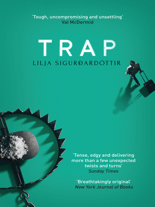 Title details for Trap by Lilja Sigurdardóttir - Available